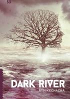 Dark River by Rym Kechacha