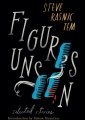 Figures Unseen: Selected Stories by Steve Rasnic Tem