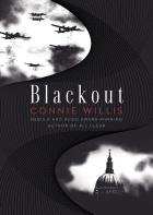 Blackout / All Clear by Connie Willis