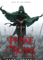 Prince of Thorns by Mark Lawrence