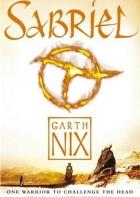 Old Kingdom Trilogy by Garth Nix