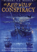 The Red Wolf Conspiracy by Robert V. S. Redick