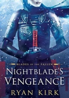 Nightblade's Vengeance by Ryan Kirk with Live Interview!