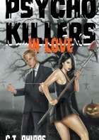 Psycho Killers in Love by C. T. Phipps