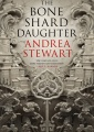 The Bone Shard Daughter by Andrea Stewart – Spoiler Free Review