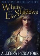 Where Shadows Lie by Allegra Pescatore – SPFBO #6 Semi-Finals Review
