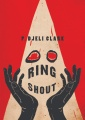Ring Shout by P. Djèlí Clark