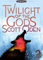 Twilight of the Gods by Scott Oden
