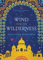A Wind from the Wilderness by Suzannah Rowntree – SPFBO #6 Finals Review