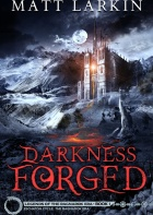 Darkness Forged by Matt Larkin – SPFBO #6 Finals Review