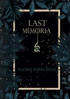 Last Memoria by Rachel Emma Shaw – SPFBO #6 Finals Review