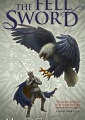 The Fell Sword by Miles Cameron