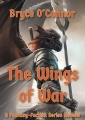 The Wings of War by Bryce O'Connor – Series Review