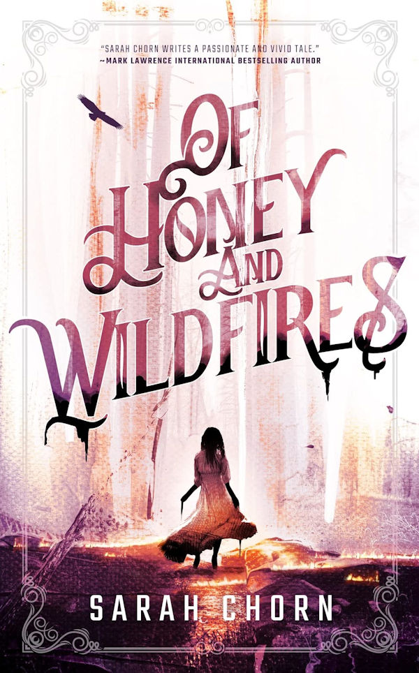 Of Honey and Wildfires (cover)