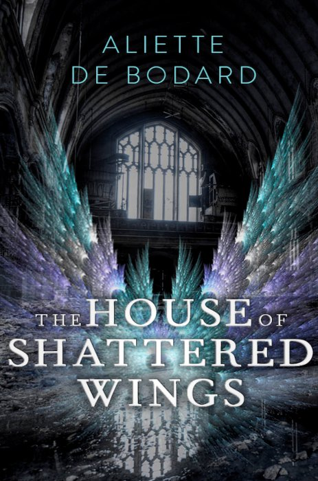 The House of Shattered Wings (cover)